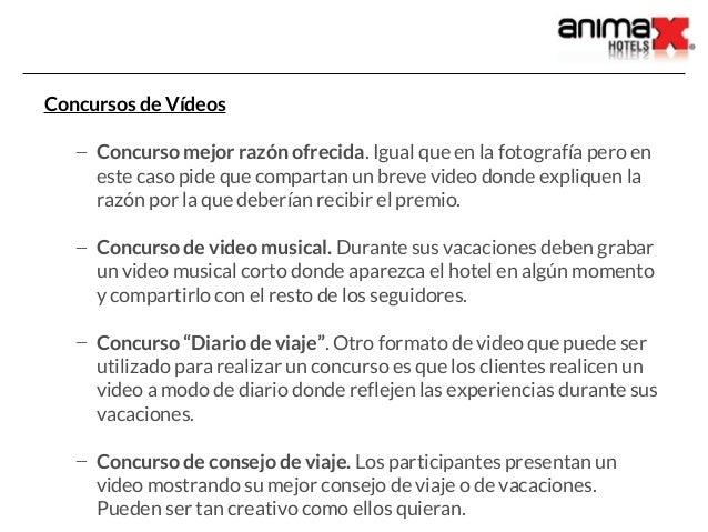 Concursos de Vídeos – Concurso mejor razón ofrecida. Igual que en la fotografía pero en este caso pide que compartan un br...