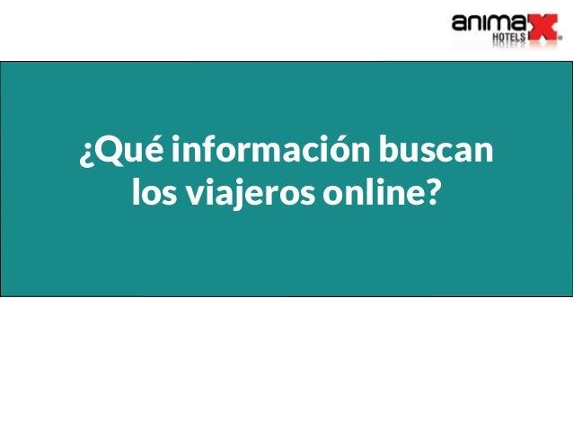 ¿Qué información buscan los viajeros online?