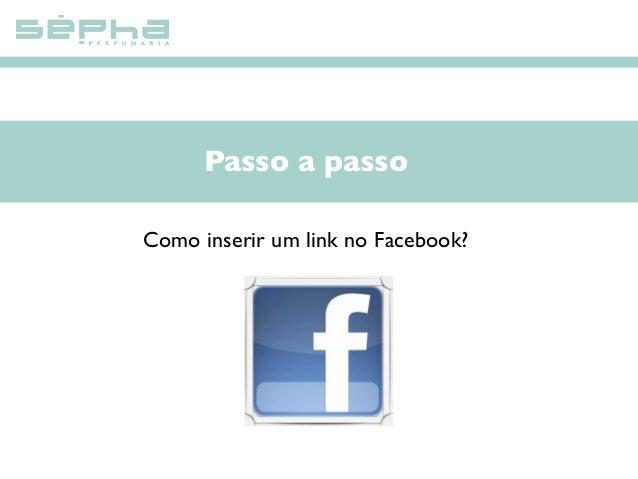 Passo a passo Como inserir um link no Facebook?