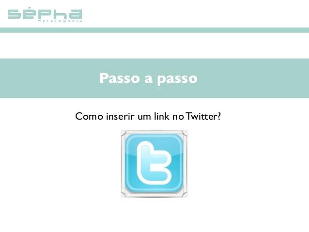 Passo a passo Como inserir um link no Twitter?