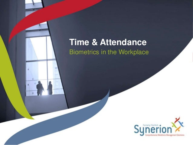 Time Amp Attendance Biometrics In The Workplace