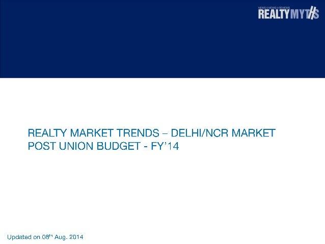 Realty Market Trends - Delhi/NCR Market - Post union budget - FY 14