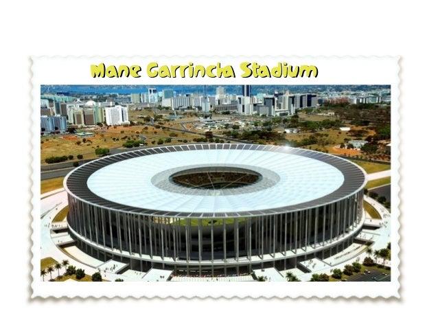 Mane Garrincha StadiumMane Garrincha Stadium