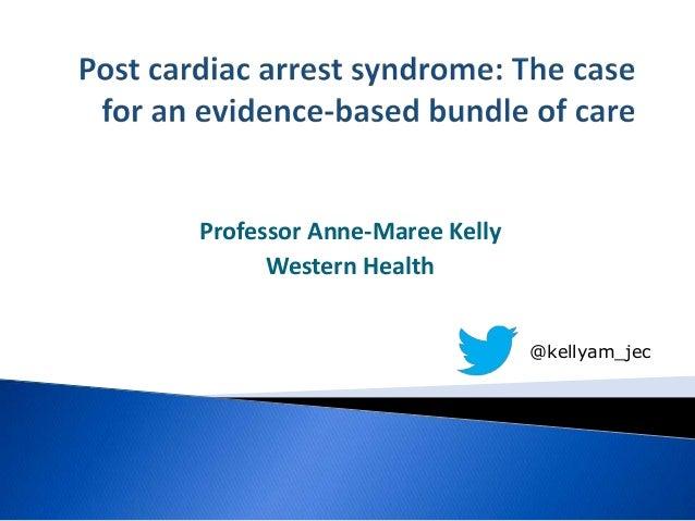 Professor Anne-Maree KellyWestern Health@kellyam_jec