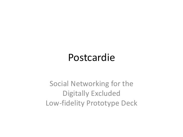 Postcardie Social Networking for the Digitally Excluded Low-fidelity Prototype Deck