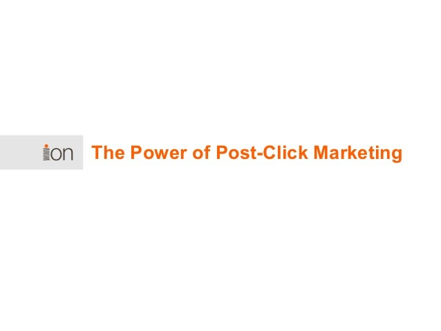 The Power of Post-Click Marketing