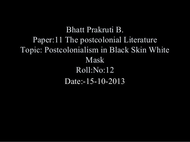 Black skin white mask essay