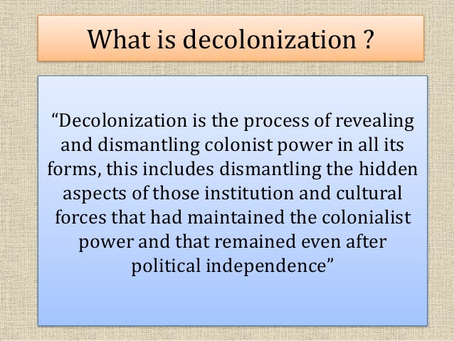 decolonization paper Author: poiro, nathan created date: 9/12/2002 3:31:11 pm.