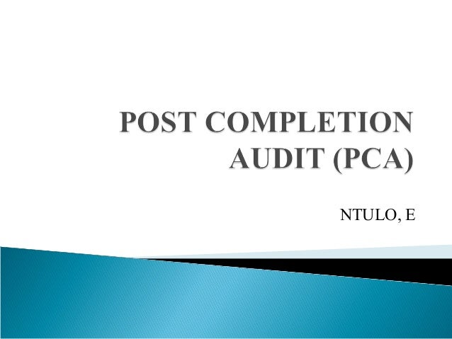 post completion audit essay With over 55,000 free essays we have the writing help you need explain capital budgeting what is post completion audit in the process of capital budgeting.
