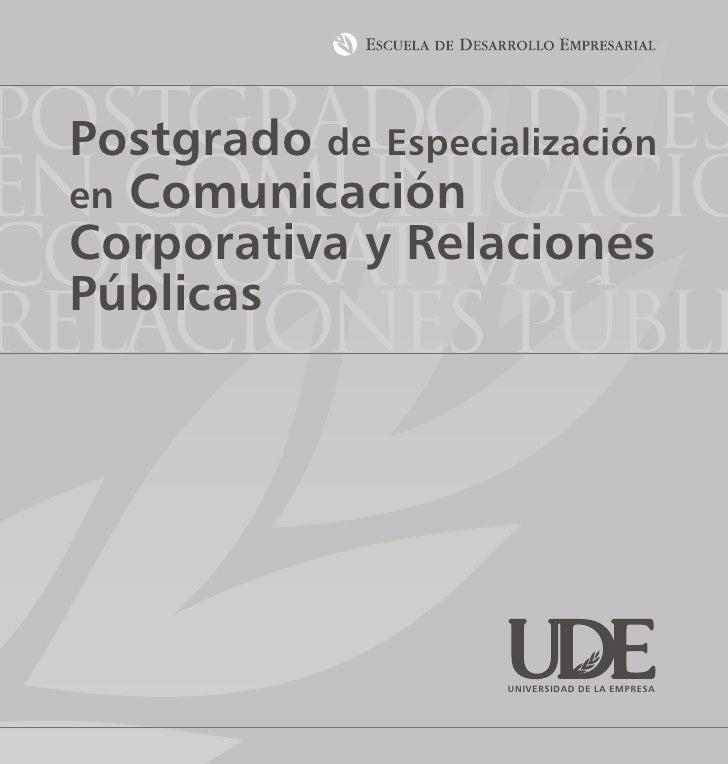 Postgrado de es   Postgrado de Especialización en comunicació   en Comunicación    Corporativa y Relaciones    Públicas re...
