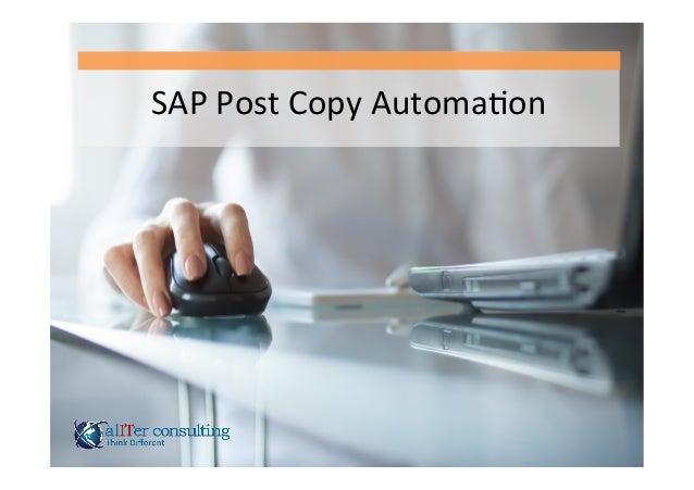 SAP  Post  Copy  Automa.on