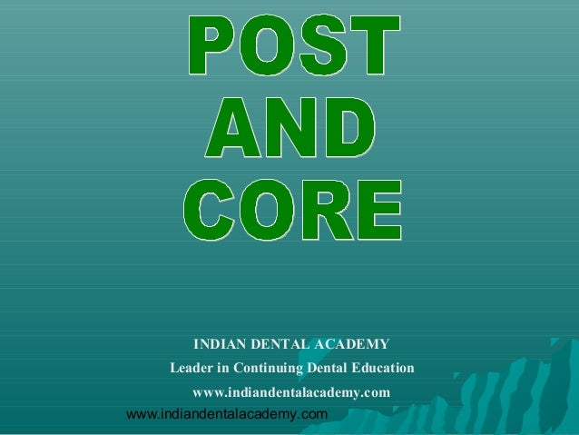 INDIAN DENTAL ACADEMY     Leader in Continuing Dental Education        www.indiandentalacademy.comwww.indiandentalacademy....
