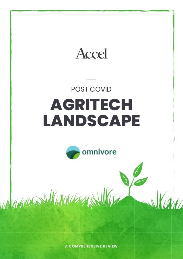 AGRITECH LANDSCAPE POST COVID A COMPREHENSIVE REVIEW