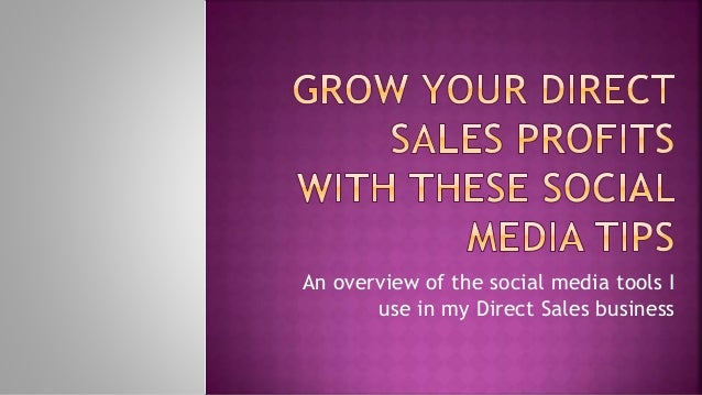 An overview of the social media tools I use in my Direct Sales business