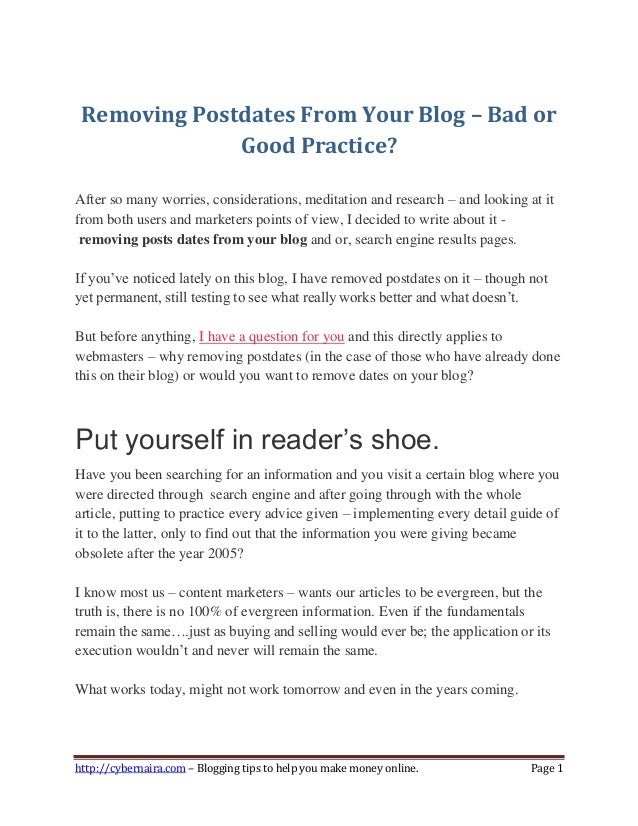 http://cybernaira.com – Blogging tips to help you make money online. Page 1 Removing Postdates From Your Blog – Bad or Goo...