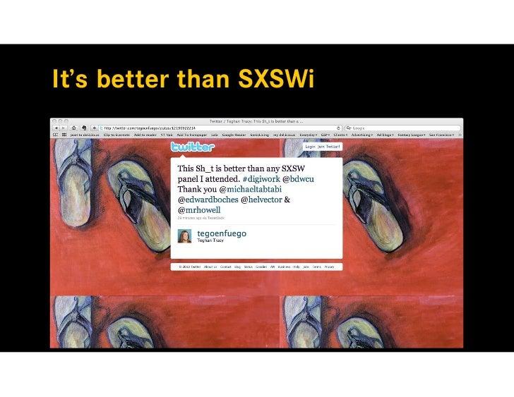 It's better than SXSWi