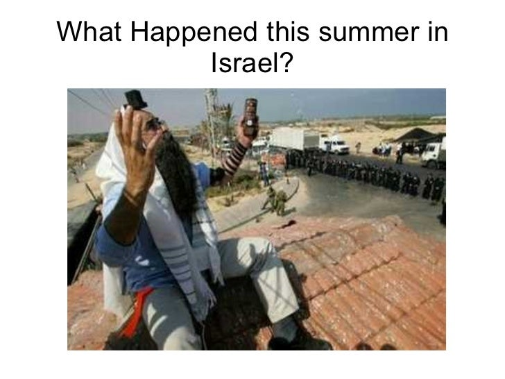 What Happened this summer in Israel?