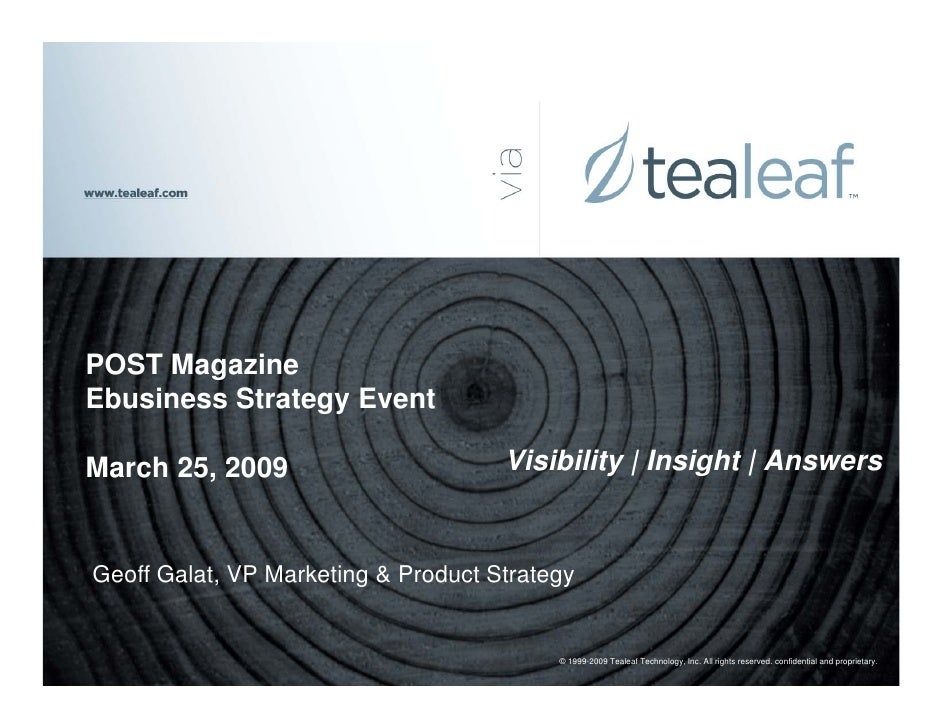 POST Magazine Ebusiness Strategy Event                                       Visibility | Insight | Answers March 25, 2009...