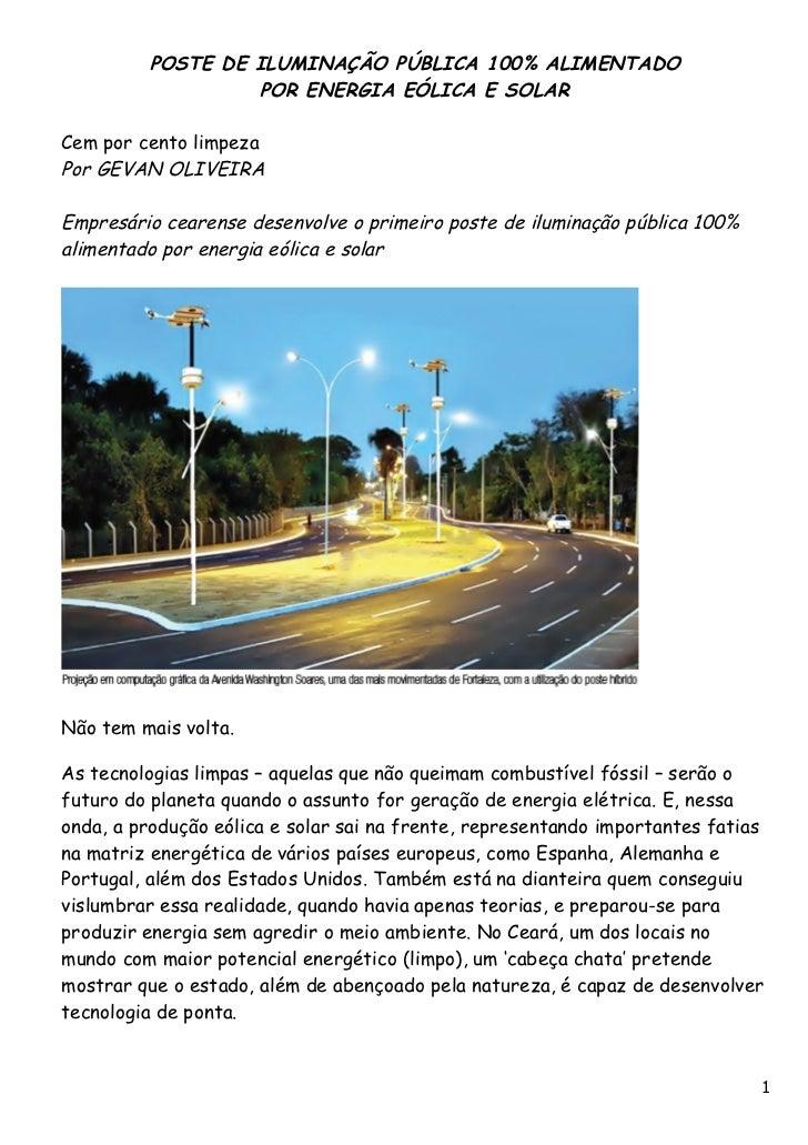 POSTE DE ILUMINAÇÃO PÚBLICA 100% ALIMENTADO                  POR ENERGIA EÓLICA E SOLARCem por cento limpezaPor GEVAN OLIV...