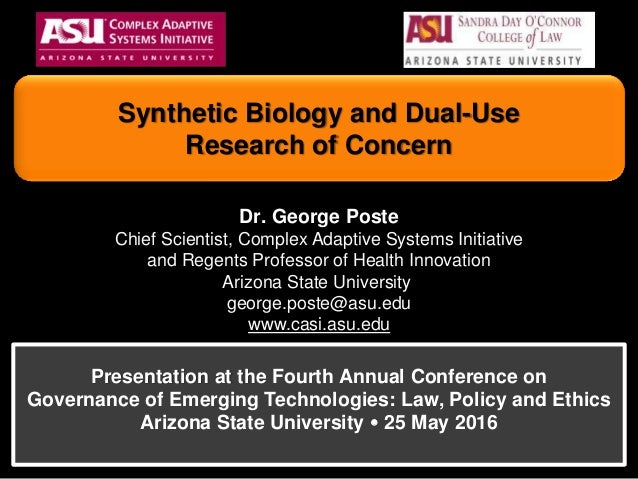 Dr. George Poste Chief Scientist, Complex Adaptive Systems Initiative and Regents Professor of Health Innovation Arizona S...