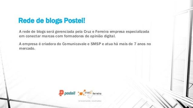 Rede e Aceleradora de blogs Postei Slide 2