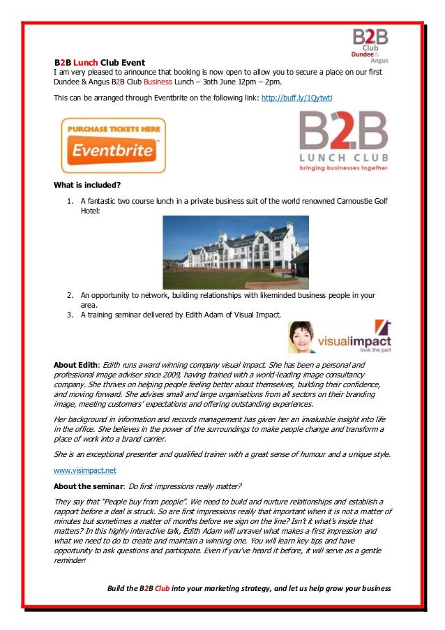 B2B Lunch Club Event Build the B2B Club into your marketing strategy, and let us help grow your business I am very pleased...