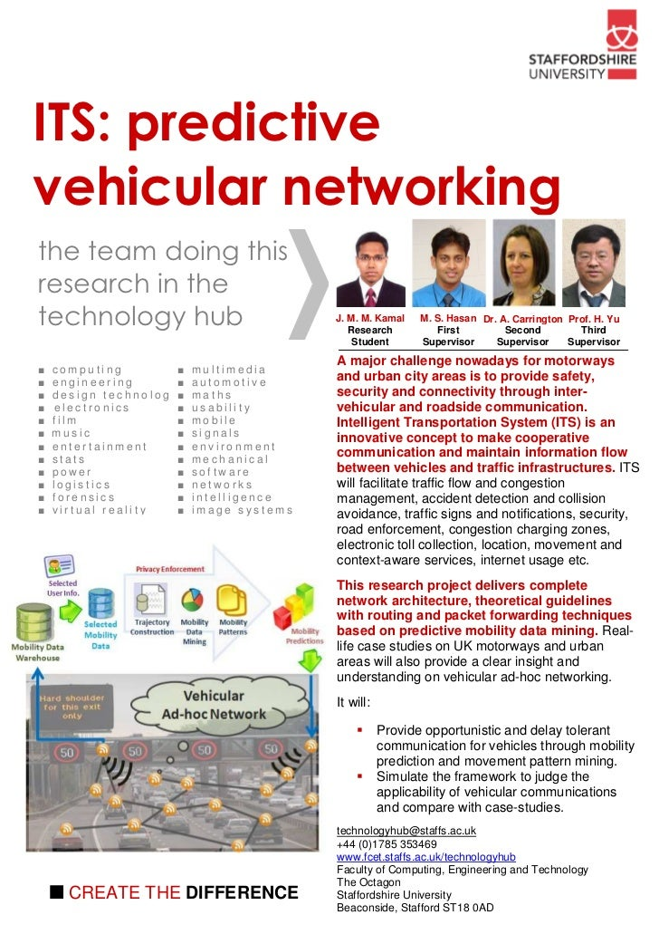 ITS: predictivevehicular networkingthe team doing thisresearch in thetechnology hub                                       ...