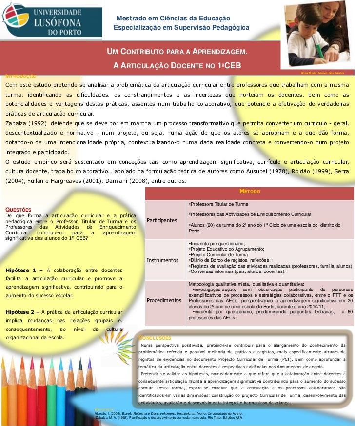 Mestrado em Ciências da Educação                                                   Especialização em Supervisão Pedagógica...