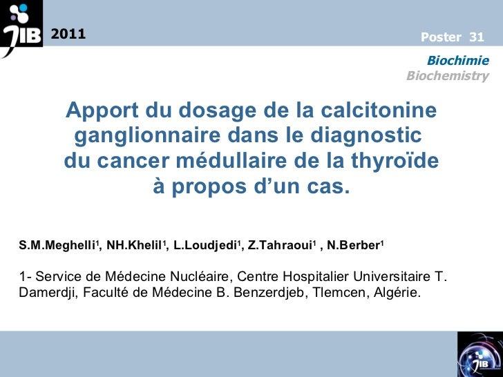 Apport du dosage de la calcitonine ganglionnaire dans le diagnostic  du cancer médullaire de la thyroïde à propos d'un cas...