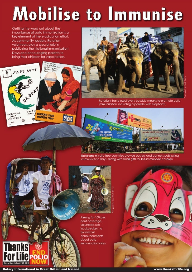 Mobilise to Immunise      Getting the word out about the      importance of polio immunisation is a      key element of th...