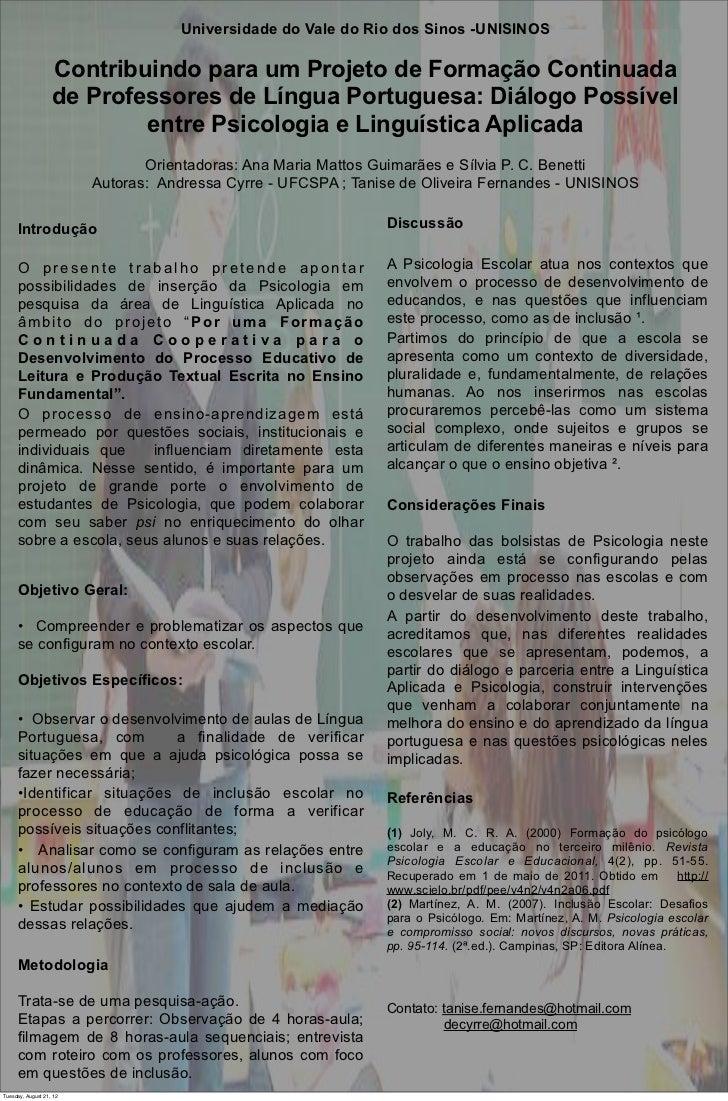 Universidade Criança Ido Rio dos Sinos -UNISINOS                                Psicologia da do Vale Professora Luciana C...