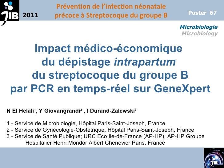 Impact médico-économique  du dépistage  intrapartum   du streptocoque du groupe B par PCR en temps-réel sur GeneXpert N El...