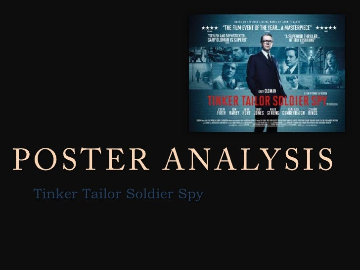 POSTER ANALYSIS<br />Tinker Tailor Soldier Spy<br />