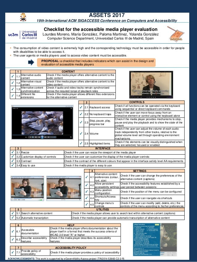 ACCESSIBILITY GUIDELINES FOR MEDIA PLAYERS Checklist for the accessible media player evaluation Lourdes Moreno, María Gonz...
