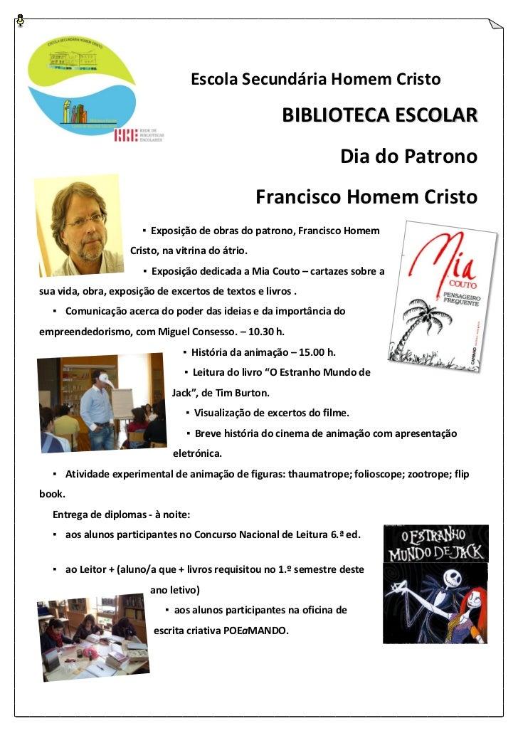 Escola Secundária Homem Cristo                                                      BIBLIOTECA ESCOLAR                    ...