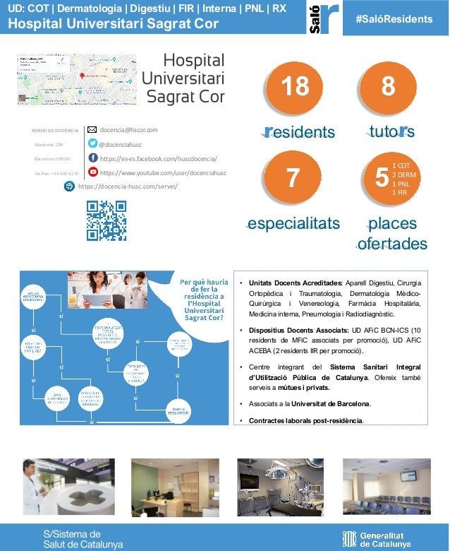 #SalóResidents 18 residents tutors 8 • Unitats Docents Acreditades: Aparell Digestiu, Cirurgia Ortopèdica i Traumatologia,...