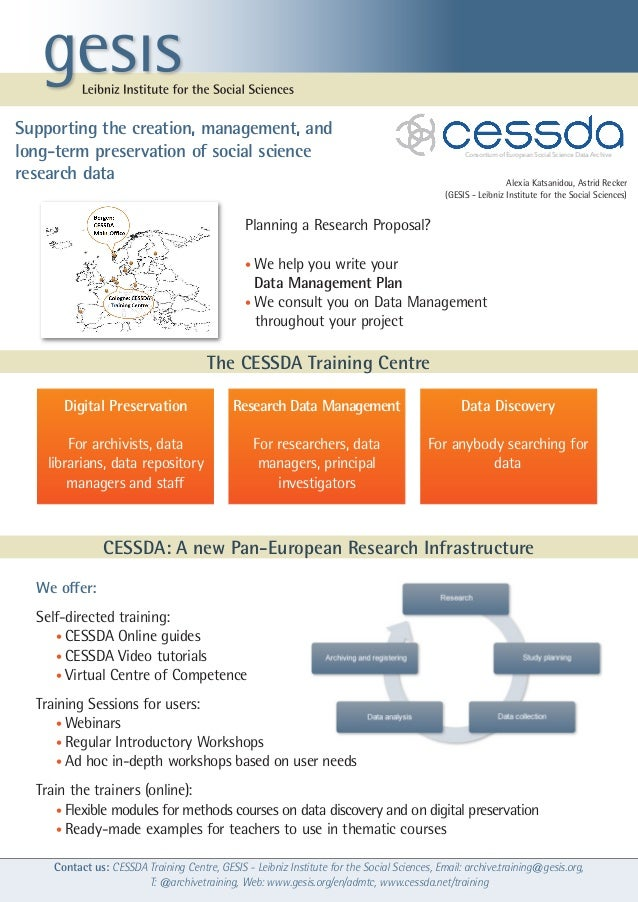 Contact us: CESSDA Training Centre, GESIS - Leibniz Institute for the Social Sciences, Email: archive.training@gesis.org, ...