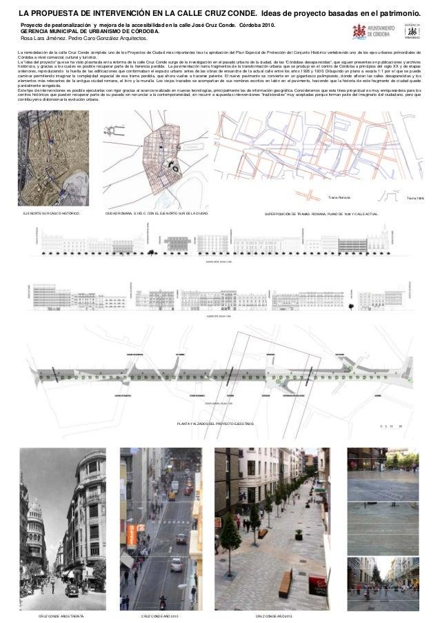LA PROPUESTA DE INTERVENCIÓN EN LA CALLE CRUZ CONDE. Ideas de proyecto basadas en el patrimonio.Proyecto de peatonalizació...
