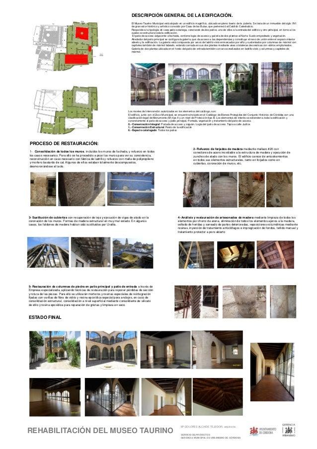 Mª DOLORES ALCAIDE TEJEDOR, arquitecta SERVICIO DE PROYECTOS GERENCIA MUNICIPAL DE URBANISMO DE CÓRDOBA REHABILITACIÓN DEL...