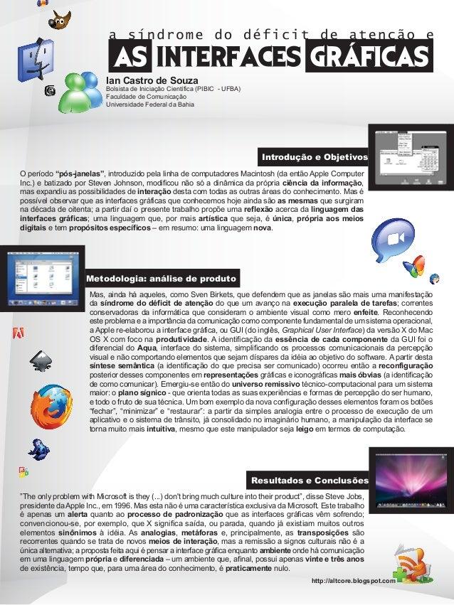 http://altcore.blogspot.com Ian Castro de Souza Bolsista de Iniciação Científica (PIBIC - UFBA) Faculdade de Comunicação U...