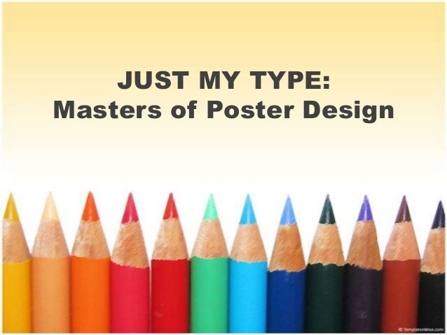 JUST MY TYPE: Masters of Poster Design