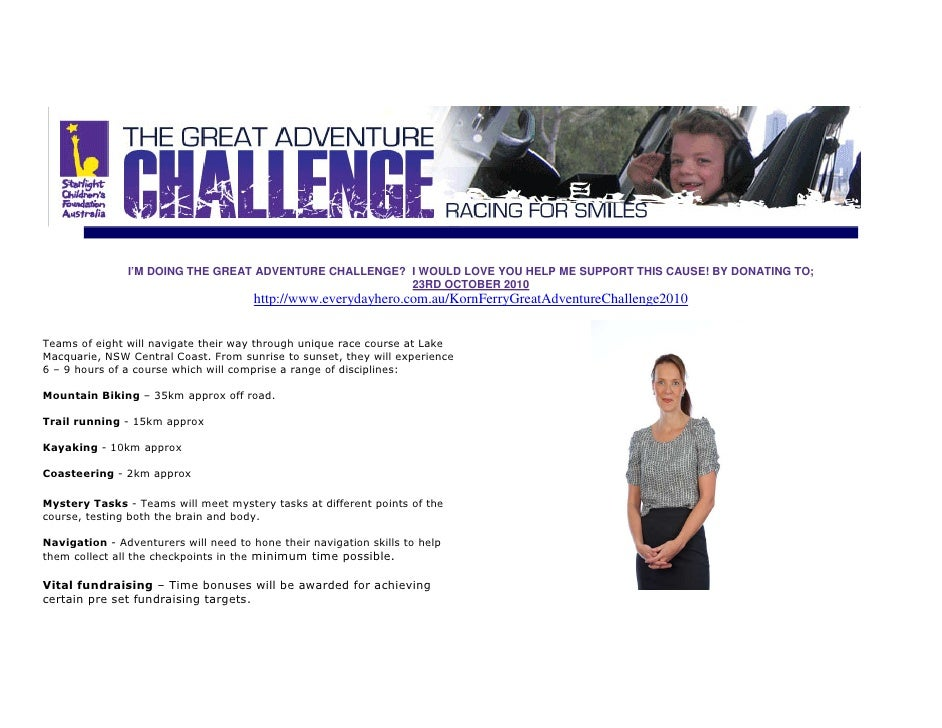 I'M DOING THE GREAT ADVENTURE CHALLENGE? I WOULD LOVE YOU HELP ME SUPPORT THIS CAUSE! BY DONATING TO;                     ...