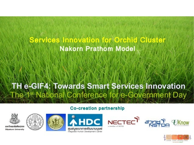 TH e-GIF4: Towards Smart Services Innovation The 1st National Conference for e-Government Day Co-creation partnership Serv...