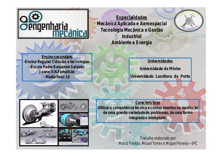 Especialidades                                           Mecânica Aplicada e Aeroespacial                                 ...