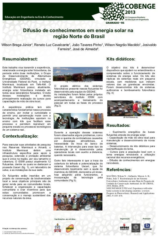 Difusão de conhecimentos em energia solar na região Norte do Brasil Wilson Braga Júnior¹, Renato Luz Cavalcante¹, João Tav...