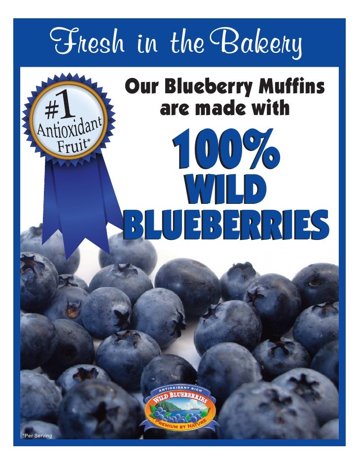 Fresh in the Bakery                      Our Blueberry Muffins                         are made with                  *   ...