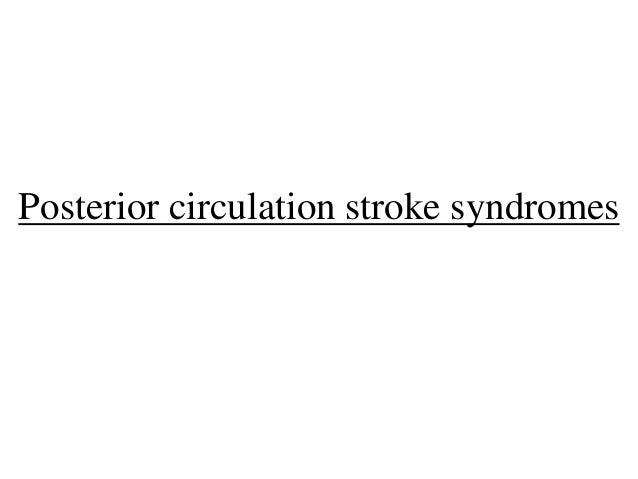 Posterior circulation stroke syndromes