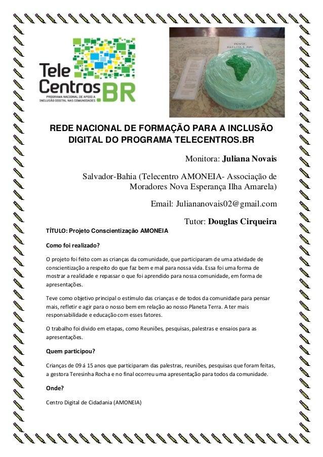 REDE NACIONAL DE FORMAÇÃO PARA A INCLUSÃO    DIGITAL DO PROGRAMA TELECENTROS.BR                                           ...