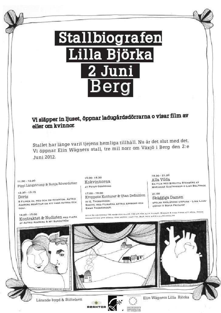 Sta l l biogra fen                             Li l la Björka                                  2 Juni                     ...