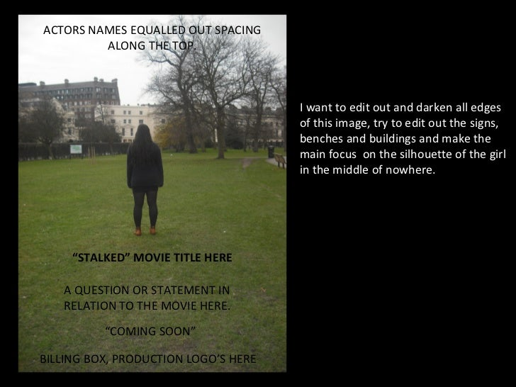 ACTORS NAMES EQUALLED OUT SPACING         ALONG THE TOP.                                      I want to edit out and darke...
